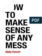 How to Make Sense of Any Mess - Abby Covert