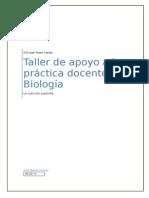 Trabajo Taller Biología  1.4 apoyo práctica docente