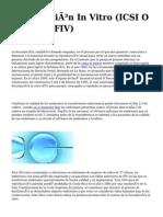 <h1>Fecundación In Vitro (ICSI O La Usual FIV)</h1>