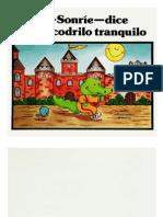 Sonrie - Dijo - El Cocodrilo Tranquilo