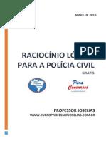 APOSTILA DE RACIOCÍNIO LÓGICO PARA POLÍCIA CIVIL - MAIO DE 2015 prof Joselias.pdf