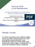 VIII- Rastreamento e Tratamento do Câncer do Cólon // Dr Renato Paulino