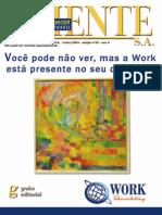 Especial Work - Parte Integrante da Revista ClienteSA edição 29 - Julho 04