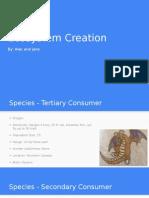 ecosystem creation