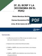 El MEF, el BCRP y la Macroeconomía en el Perú (Waldo Mendoza)