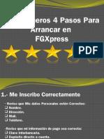 Mis Primeros 4 Pasos Para Arrancar en FGXpress