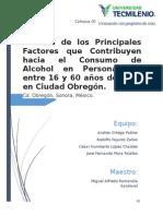 Análisis de los Principales Factores que Contribuyen hacia el Consumo de Alcohol en Personas de entre 16 y 60 años de Edad en Ciudad Obregón.