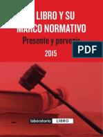 El libro y su marco normativo