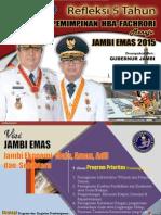 REFLEKSI 5 TAHUN Gubernur Dan Wakil Gubernur Provinsi Jambi
