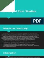 History of Case Studies