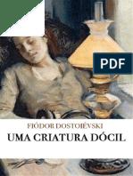Fiódor Dostoiévski - Uma Criatura Dócil