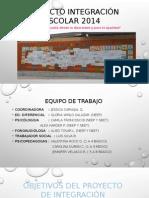 Proyecto Integración Escolar 2014