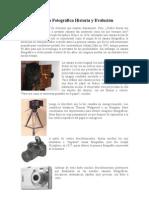 Cámara Fotográfica Historia y Evolución