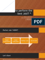 How to Do to Perform the Best Job
