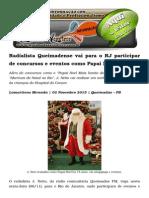 Radialista Queimadense Vai Para o RJ Participar de Concursos e Eventos Como Papai Noel