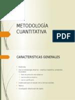 METODOLOGÌA CUANTITATIVA
