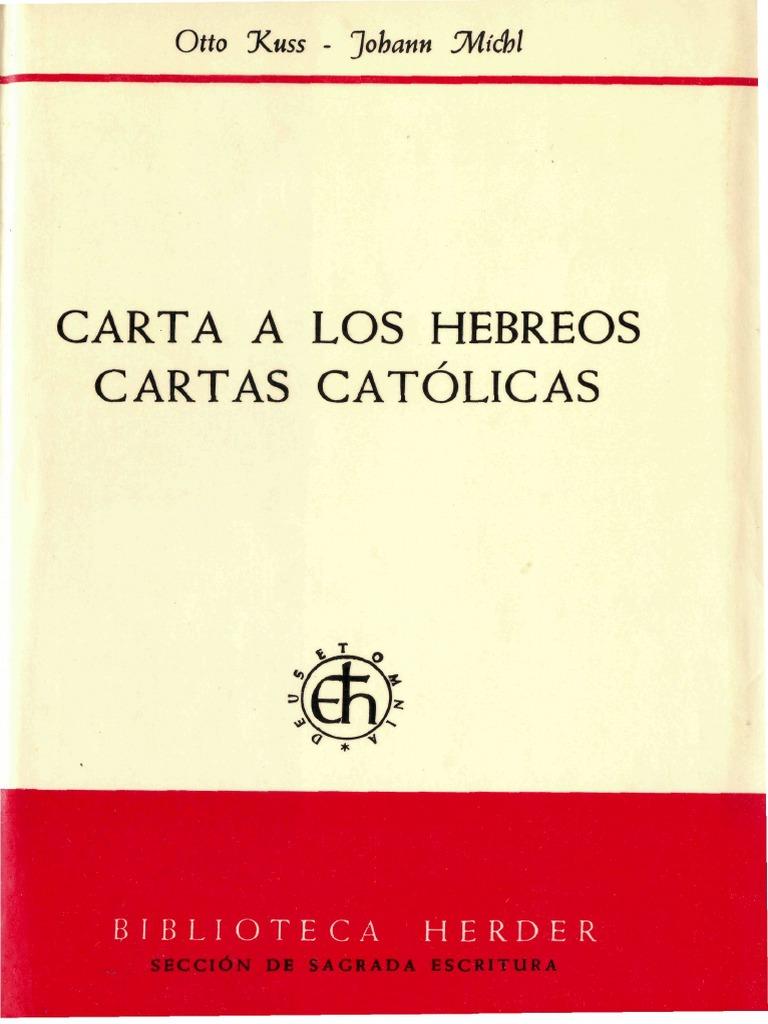 Kuss, Otto, Michl j., Carta a Los Hebreos - Cartas Católicas, Herder ...