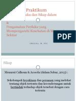 Overview Observasi Sikap Dan Perilaku