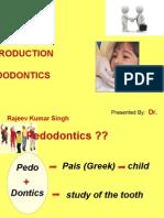 Introduction to Pedodontics