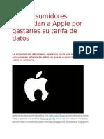 Los Consumidores Demandan a Apple Por Gastarles Su Tarifa de Datos