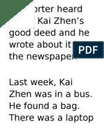 A Reporter Heard About Kai Zhen