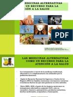 Las Medicinas Alternativas Como Un Recurso Para La Atencion a La Salud --Tarea Rosy