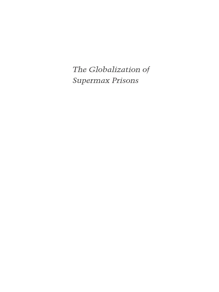 Ross - The Globalization of Supermax Prisons (Foreword by Wacquant