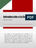 Introducción a La Calidad Ing y MAE Luis Giron