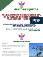 Rol del Supremo Consejo Grado 33° en el Cuidado del medio ambiente y la Ecología - Caso Loreto