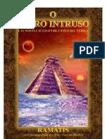 O Astro Intruso - Ramatis