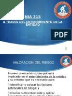 Nia 315-Entendimiento de La Entidad y Su Entorno-Valoracion Del Riesgo