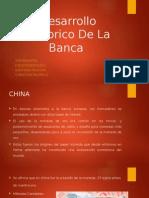 Desarrollo Historico de La Banca