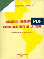 Biblioteca 'Víctor Raúl Haya de la Torre'. (Derrotero de cultura) | Mauro Velarde Orcasitas.