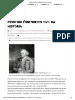 Estruturando_ Primeiro Engenheiro Civil Da História