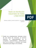 Redes de Distribución Industriales de Media
