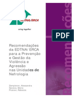 Recomendações da EDTNA/ERCA  para a Prevenção  e Gestão da  Violência e  Agressão nas Unidades de  Nefrologia