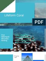 Lifeform Coral