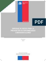 Enfoque de Riesgo Para La Prevencion de Enfermedades Cardiovasculares. MINSAL Chile 2014