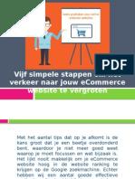 Vijf simpele stappen om het verkeer naar jouw eCommerce website te vergroten