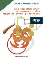 Metodologie Criminallistica - Cercetarea Traficului Ilegal De