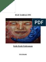 Ege Sarialtin- Kolu Kirik Kahraman
