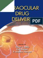 Intraocular Drug Delivery