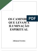 Aldomon Ferreira - Iluminacao Espiritual