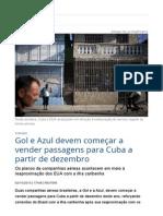 Gol e Azul devem começar a vender passagens para Cuba a partir de dezembro _ Economia _ Gazeta do Povo