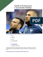 Benzema Retenido en Francia Para Declarar Por Un Presunto Chantaje