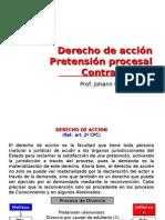 Derecho de Acción. Pretensión Procesal. Contradicción