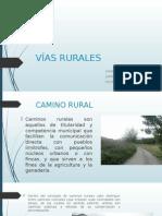 Vías Rurales