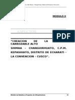 pip CREACION DE LA TROCHA CARROZABLE ALTO  SHIMAA – CHANGUIRHUATO, C.P.M. KEPASHIATO, DISTRITO DE ECHARATI – LA CONVENCION – CUSCO