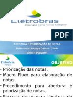 Abertura e Priorização de Notas R2.ppt
