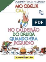 Asterix - Como Obelix Caiu No Caldeirão Do Druida Quando Era Pequeno